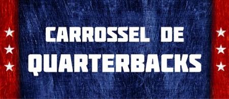 Carrossel de Quarterbacks
