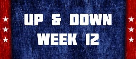 Up & Down - Week 12