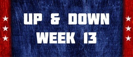 Up & Down - Week 13
