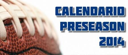 Calendário Preseason 2014