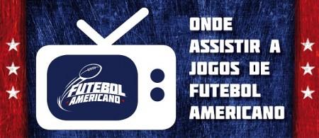 Assistir Jogos Futebol Americano