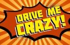 Drive Me Crazy!: O Atirador