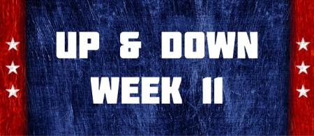 Up & Down - Week 11