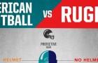 Futebol Americano vs Rugby