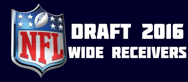 NFL Draft 2016 Wide Receivers