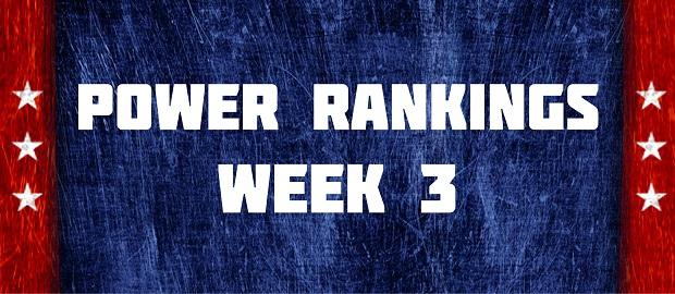 Power Rankings Week 3